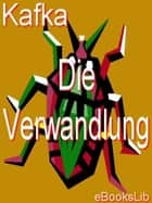 Verwandlung, Die ebook by Franz Kafka