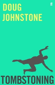 Tombstoning ebook by Doug Johnstone