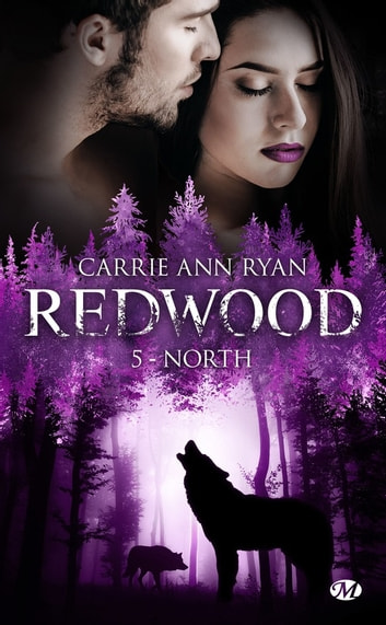 North - Redwood, T5 ebook by Carrie Ann Ryan