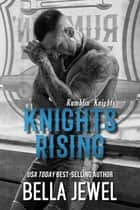 Knights Rising ebook by