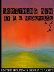 Something New ebook by Pelham Grenville Wodehouse