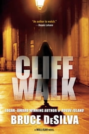 Cliff Walk - A Liam Mulligan Novel ebook by Bruce DeSilva