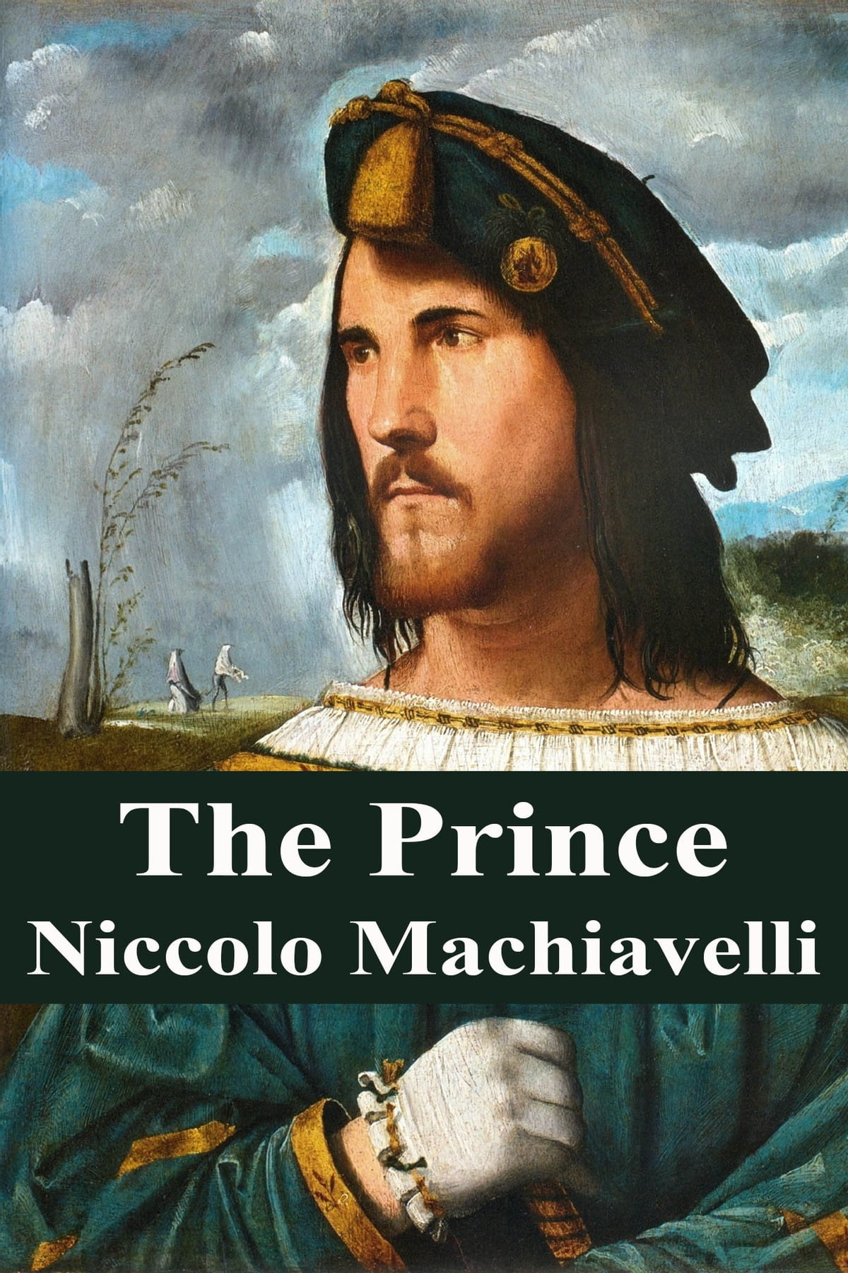 qualities good ruler based niccolo machiavelli s prince Machiavelli's prophetic prince, in other words, must have some of the qualities of a philosopher, as well as a religious reformer trying to reshape and remold human opinion, especially opinion.