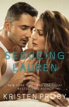 Seducing Lauren ebook by