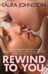Rewind to You ebook by Laura Johnston