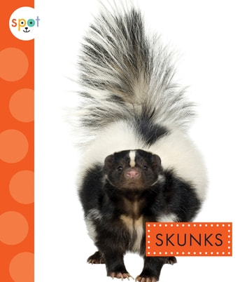 Skunks ebook by Wendy Strobel Dieker