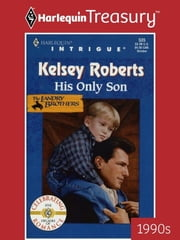 His Only Son ebook by Kelsey Roberts