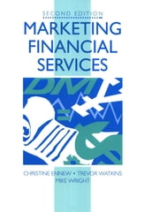 Marketing Financial Services ebook by Mike Wright,Trevor Watkins,Christine Ennew