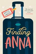 Finding Anna ebook by Katie Cross