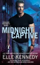 Midnight Captive ebook by Elle Kennedy