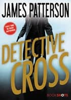 Detective Cross ebook by James Patterson