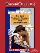 The Last Stubborn Cowboy ebook by Judy Christenberry