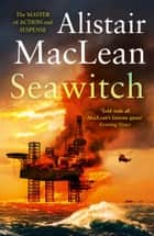Seawitch ebook by Alistair MacLean