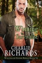 Winning the Survivalist ebook by Charlie Richards