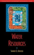 Water Resources ebook by Shimon C. Anisfeld