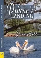 Pelican's Landing ebook by