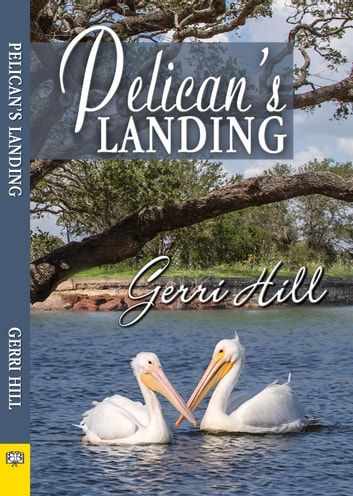 Pelican's Landing ebook by Gerri Hill