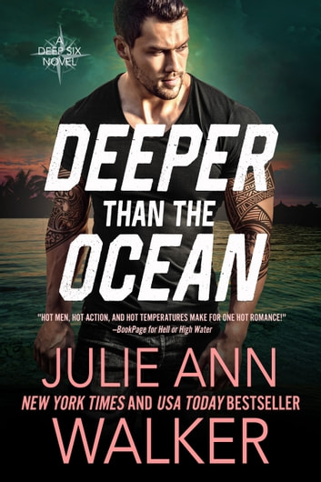 Deeper Than The Ocean - The Deep Six Book 4 ebooks by Julie Ann Walker