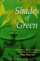 Shades Of Green ebook by Anne Harvey,John Lawrence
