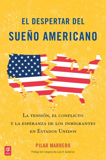 El despertar del sueño americano (Waking Up from the American Dream) ebook by Pilar Marrero