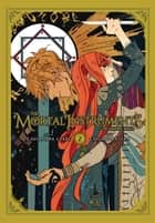 The Mortal Instruments: The Graphic Novel, Vol. 2 ebook by Cassandra Clare, Cassandra Jean
