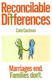 Reconcilable Differences ebook by Cate Cochran