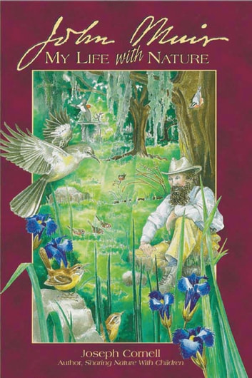 John Muir: My Life with Nature ebook by Joseph Cornell