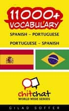 11000+ Vocabulary Spanish - Portuguese ebook by Gilad Soffer
