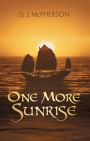 One More Sunrise ebook by D. J. McPherson