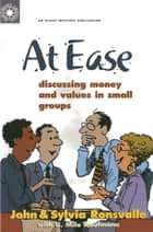 At Ease ebook by John Ronsvalle,Sylvia Ronsvalle,U. Milo Kaufmann