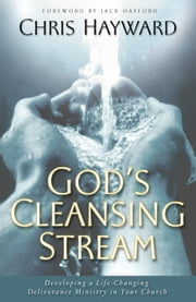 God's Cleansing Stream ebook by Chris Hayward,Jack Hayford