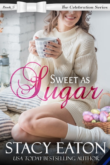 Sweet as Sugar ebook by Stacy Eaton