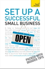 Set Up A Successful Small Business: Teach Yourself ebook by Vera Hughes,David Weller
