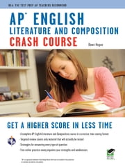 AP English Literature & Composition Crash Course ebook by Dawn Hogue