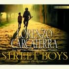 Street Boys audiobook by Lorenzo Carcaterra