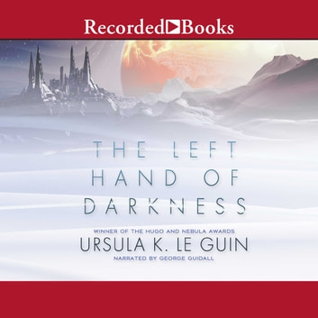 The Left Hand of Darkness audiobook by Ursula K. Le Guin