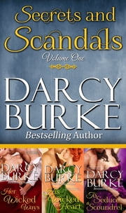 Secrets and Scandals Volume One ebook by Darcy Burke