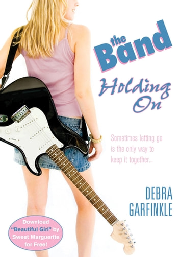 The Band: Holding On ebook by D. L. Garfinkle