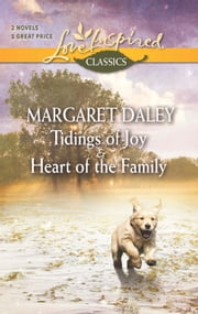 Tidings Of Joy/Heart Of The Family ebook by Margaret Daley