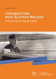 Conversations with Alistair MacLeod ebook by Christine Evain