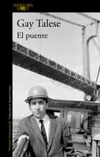 El puente ebook by Gay Talese