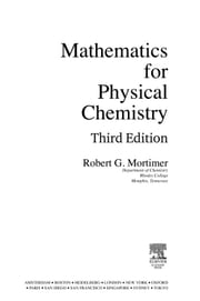 Mathematics for Physical Chemistry ebook by Mortimer, Robert G.
