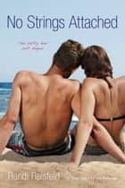 No Strings Attached - CC (Cape Cod); Partiers Preferred ebook by Randi Reisfeld