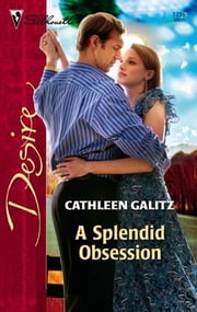 A Splendid Obsession ebook by Cathleen Galitz