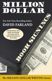 Million Dollar Book Signings ebook by David Farland