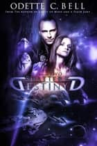 Shattered Destiny Episode Two ebook by Odette C. Bell