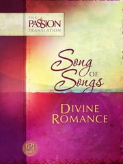Song of Songs - Divine Romance ebook by Brian Simmons