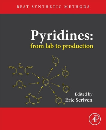 Pyridines: From Lab to Production ebook by