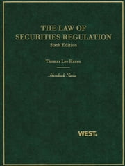 The Law of Securities Regulation, 6th (Hornbook Series) ebook by Thomas Hazen