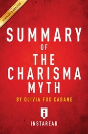 Summary of The Charisma Myth - by Olivia Fox Cabane | Summary & Analysis ebook by Instaread Summaries